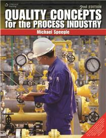 Quality Concepts for the Process Industry : 2nd Edition