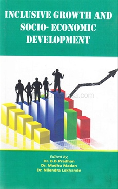 Inclusive Growth And Socio Economic Devlopment