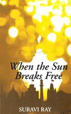 When The Sun Breaks Free