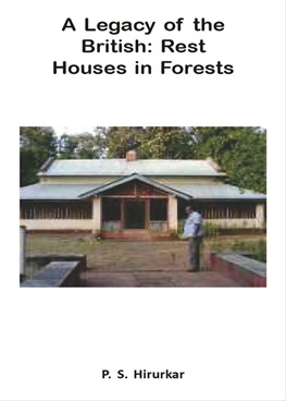 A Legacy Of The British : Rest Houses In Forests