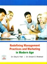 Redefining Management Practices And Marketing In Modern Age