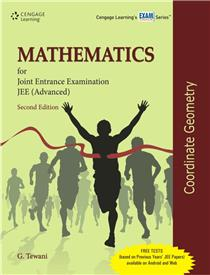 Mathematics for JEE (Advanced): Coordinate Geometry :2nd Edition