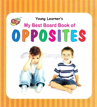 Bookganga creation publication distribution my best board book of opposites fandeluxe Images