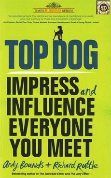 Top Dog: Impress and Influence Everyone