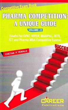 Pharma Competition : A Unique Guide Vol.II