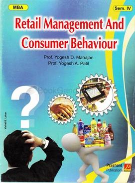 Retail Management And Consumer Behaviour MBA Sem. IV