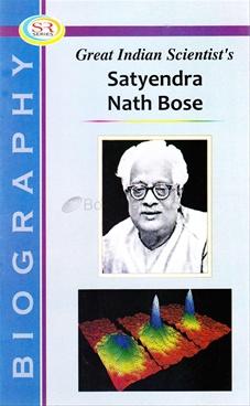 Great Indian Scientist's Satyendranath Bose