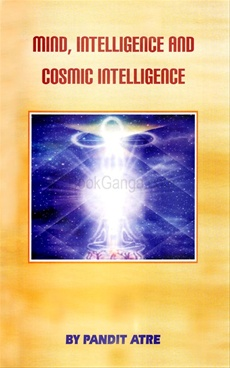 Mind, Intelligence and Cosmic Intelligence