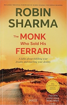 The Monk Who Sold His Ferrari: A Spiritual Fable about Fulfilling Your Dreams and Reaching Your Destiny
