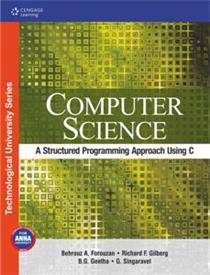 Computer Science: A Structured Programming Approach Using C (Anna Univercity) : 3rd Edition