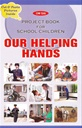 Project Book For School Children - Our Helping Hands