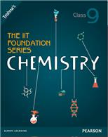 The IIT Foundation Series Chemistry Class 9