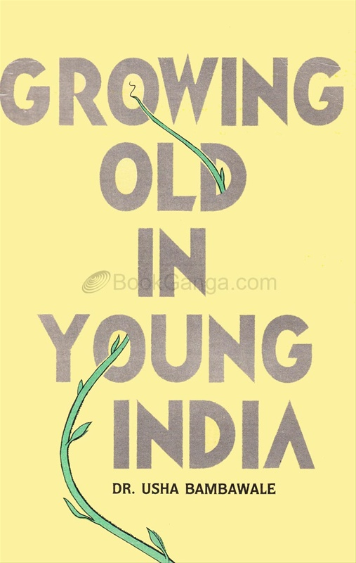 Growing Old In Young India