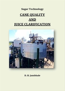 Cane Quality And Juice Clarification