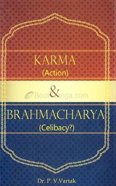 Karma & Brahmacharya