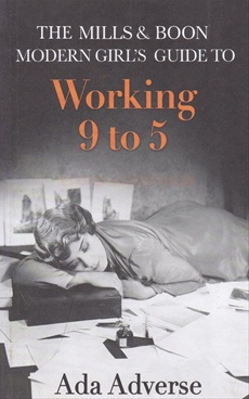 The Mills & Boon Modern Girls Guide to Working 9-5