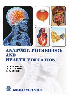 Anatomy,Physiology And Health Education