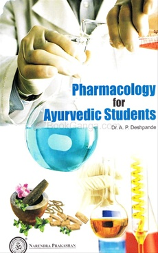 Pharmacology For Ayurvedik Students
