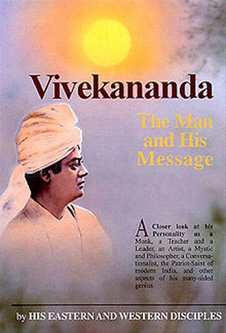 Vivekananda: The Man and His Message
