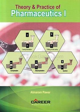 Theory & Practice Of Pharmaceutics-I