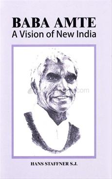 Baba Amte A vision of New India
