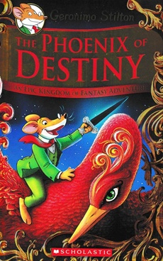 Geronimo Stilton and the Kingdom of Fantasy SE The Phoenix of Destiny