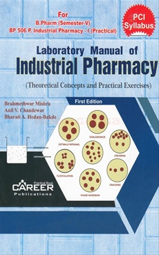 Laboratory Manual Of Industrial Pharmacy