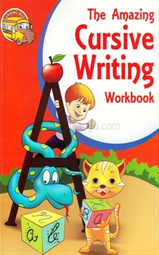 The Amazing Cursive Writing Workbook