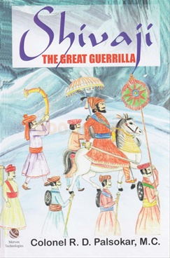 Shivaji : The Great Guerrilla
