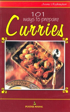 101 Ways To Prepare Curries