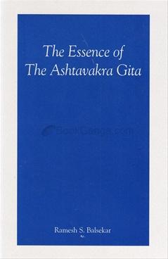 The Essence Of The Ashtavakra Gita
