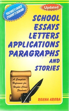 Updated School Essays Letters Applications Paragraphs And Stories