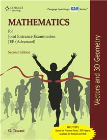 Mathematics for JEE (Advanced): Vectors and 3D Geometry : 2 Edition