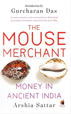 The Mouse Merchant: Money in Ancient India (PB)