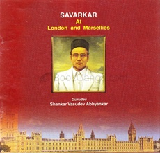 Savarkar At London And Marsellies