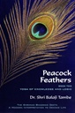Peacock Feathers - Book Two - Yoga Of Knowledge And Logic - Saankhya