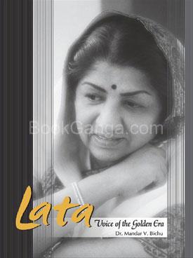 Lata : Voice Of The Golden Era
