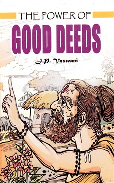 The Power Of Good Deeds