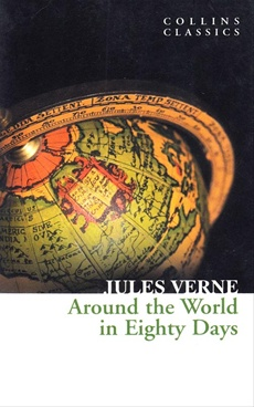 COLLINS CLASSICS: AROUND THE WORLD IN EIGHTY DAYS