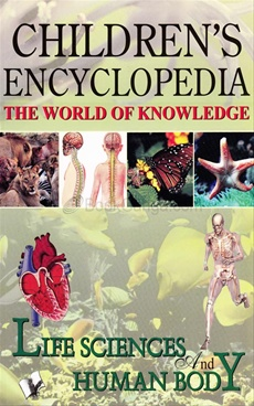 Children Encyclopedia - Life Sciences And Human Body