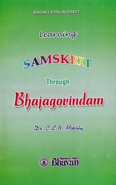 Learning Samskrit Through Bhajagovindam