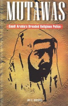 Mutawas: Saudi Arabia's Dreaded Religious Police