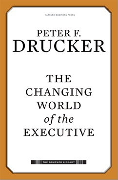 The Changing World of the Executive : Advice on Surviving Change