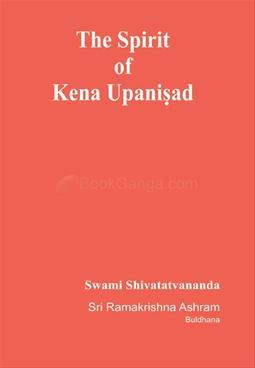 The Spirit Of Kena Upnisad