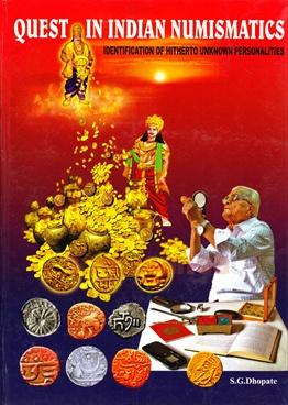 Quest In Indian Numismatics