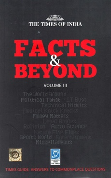 Facts and Beyond: Volume III