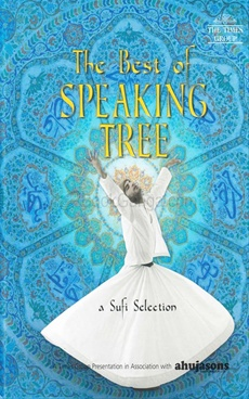The Best of Speaking Tree - Sufi Selection