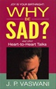 Why Be Sad