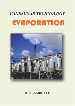 Sugar Technology Evaporation