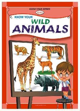 Know Your Wild Animals